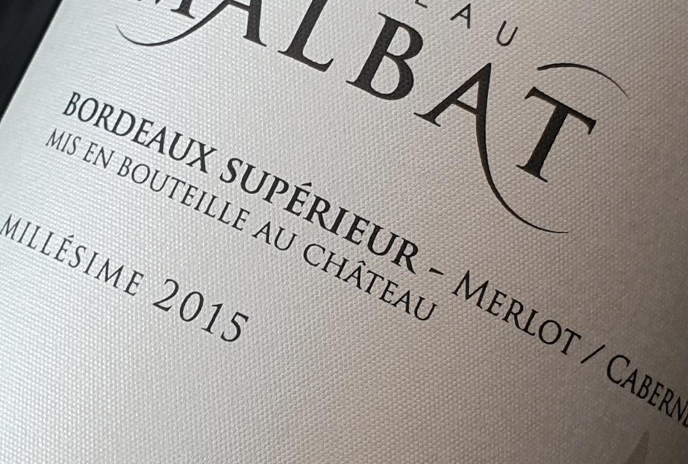 Château Malbat AOP Bordeaux Supérieur Authentique